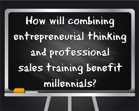 How will combining entrepreneurial thinking and professional sales training benefit millennials?